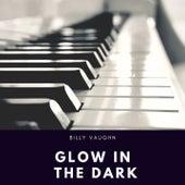 Glow in the Dark von Billy Vaughn