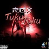 Tuku Tuku by RDX
