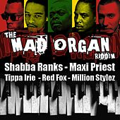 The Mad Organ Riddim - EP by Various Artists