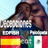 Decepciones by Edfish