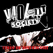 Times of Distraught by Violent Society