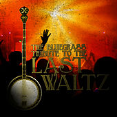 The Bluegrass Tribute to The Last Waltz von Pickin' On