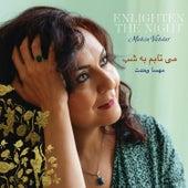 Enlighten the Night by Mahsa Vahdat