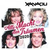 Alle Macht den Träumen (2020) de Xanadu