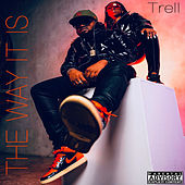 The Way It Is de 'Trell