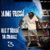 Made It Through tha Struggle 3 de Yung - Fresh