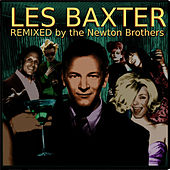 Remixed by The Newton Brothers de Les Baxter