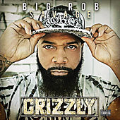 My Life Like A Grizzly de Big Rob Savage