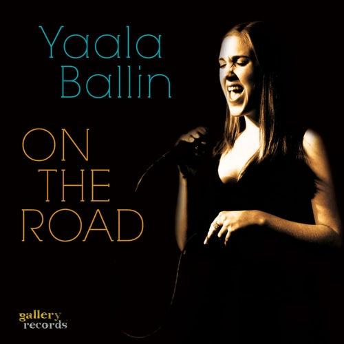 On The Road by Yaala Ballin