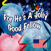 For He's A Jolly Good Fellow by The London Fox Players