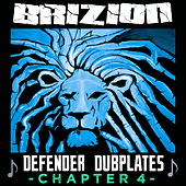 Defender Dubplates Chapter 4 von Brizion