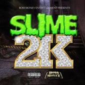 2k von Slime