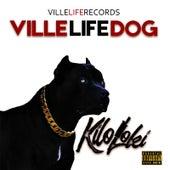 VilleLife Dog by Kilo Loki