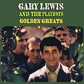 Golden Greats by Gary Lewis & The Playboys