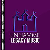 Linnamme by Legacy Music