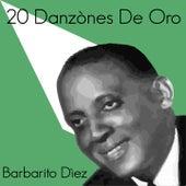 20 Danzònes de Oro von Barbarito Diez