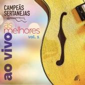 Campeãs Sertanejas - As Melhores, Vol, 1 (ao Vivo) de Vários Artistas