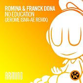 No Education (Jerome Isma-Ae Remix) von Romina