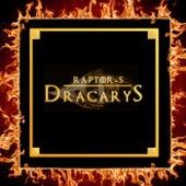 Dracarys von Raptors