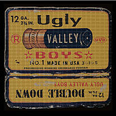 Double Down by Ugly Valley Boys