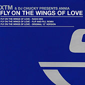 Fly On The Wings Of Love (Remixes) by XTM