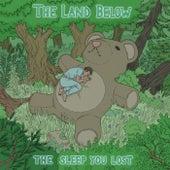 The Sleep You Lost de The Land Below