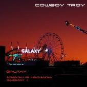 Galaxy (Interstellar Frequencies Quadrant 1) by Cowboy Troy