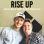 Rise Up (Mother & Son Duet Version) by Katherine Hallam