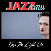 Keep the Lights On de Jazz Emu