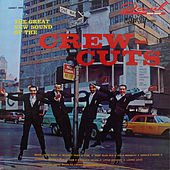 The Great New Sound of the Crew Cuts de The  Crew Cuts
