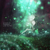 Live to Tell de Michelle Simonal