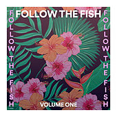 Follow the Fish - Tech House Sounds von Various Artists