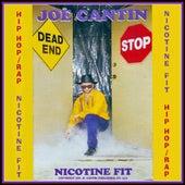 Nicotine Fit (Hip Hop Rap) - Single by Joe Cantin