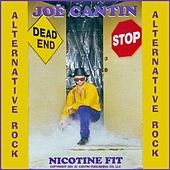 Nicotine Fit (Alternative/Rock) - Single by Joe Cantin