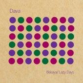 Biskaya/Lazy Days von Dava