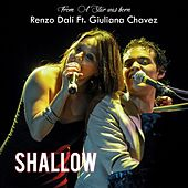 Shallow, From a Star Was Born by Renzo Dali