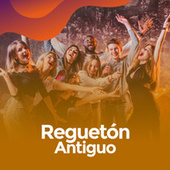 Reggaeton Antiguo de Various Artists
