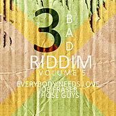 3 Bad Riddim Vol 5 de Various Artists