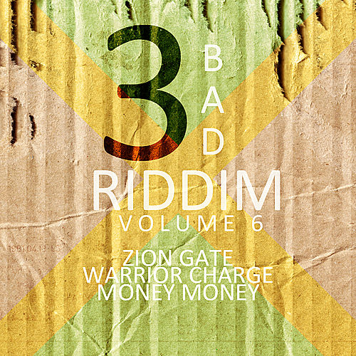 3 Bad Riddim Vol 6 by Various Artists
