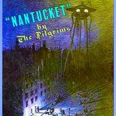 Nantucket von The Pilgrims