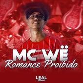 Romance Proibido de MC Wë