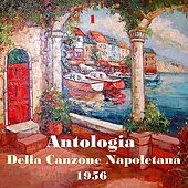 The Italian Song / Antologia Della Canzone Napoletana (Neapolitan Song Anthology), Vol. 1 di Various Artists