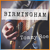 Birmingham von Tommy Roe