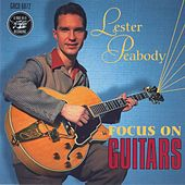 Focus on Guitars de Lester Peabody