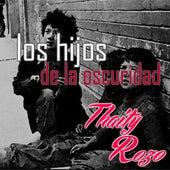 Los Hijos de la Oscuridad by thaity rozo