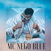 Pertuba by Mc Nego Blue
