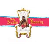 Bossin by Lady Nesha