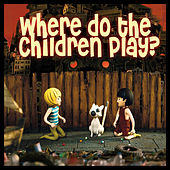 Where Do The Children Play? de Yusuf / Cat Stevens
