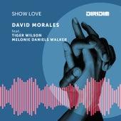 Show Love von David Morales