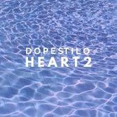 Heart 2 de Dopestilo